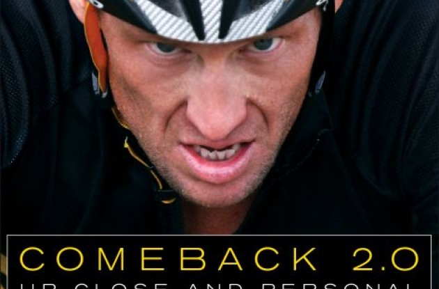 Lance Armstrong Comeback 2.0: Up Close and Personal.